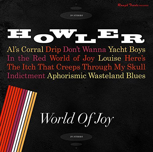 Howler World Of Joy Import Gbr