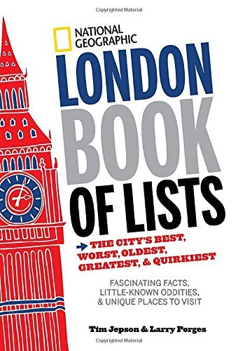Tim Jepson National Geographic London Book Of Lists The City's Best Worst Oldest Greatest & Quirk
