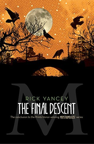 Rick Yancey The Final Descent Reprint