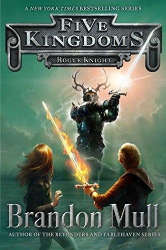 Brandon Mull Rogue Knight (five Kingdoms #2)