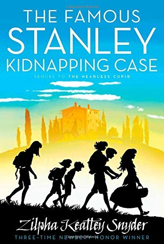Zilpha Keatley Snyder The Famous Stanley Kidnapping Case Reissue
