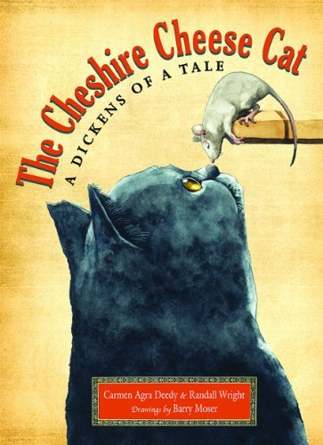 Carmen Agra Deedy The Cheshire Cheese Cat A Dickens Of A Tale