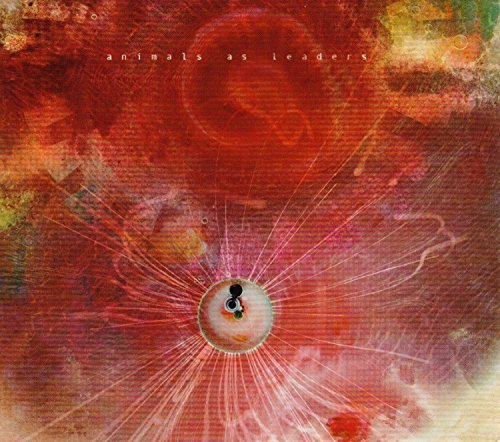 Animals As Leaders Joy Of Motion