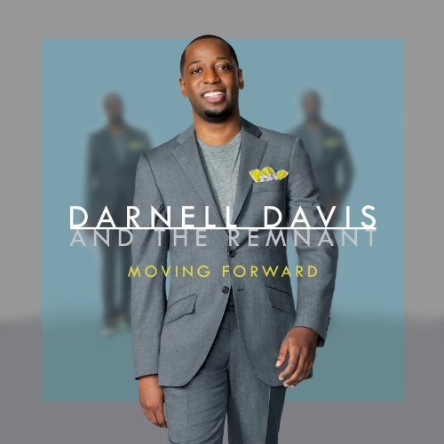 Darnell & The Remnant Davis Moving Forward