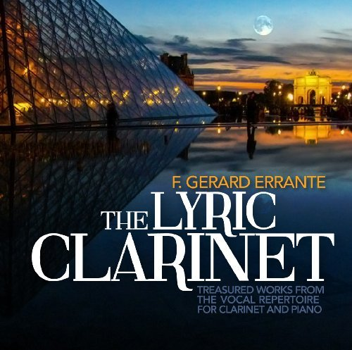Errante Guastavino Errante Lyric Clarinet Treasured Work Errante Fortenberry Verzosa Ga