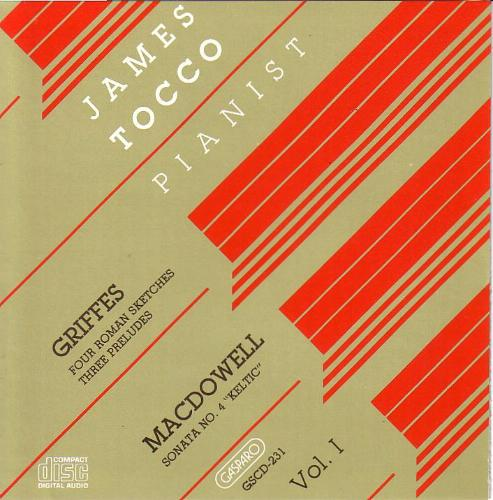 Macdowell Griffes Piano Works Vol. 1 Tocco*james (pno)