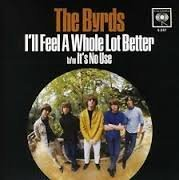 Byrds It's No Use I'll Feel A Whole 7 Inch Single
