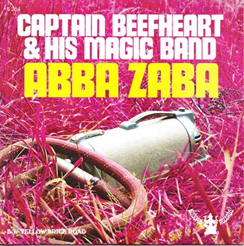 Captain Beefheart Abba Zaba Yellow Brick Road 7 Inch Single