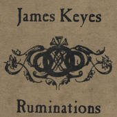 James Keyes Ruminations