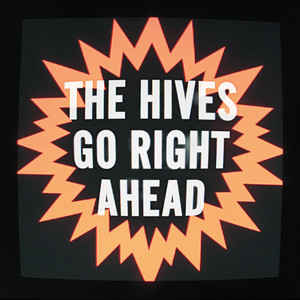 Hives Go Right Ahead 7 Inch Single