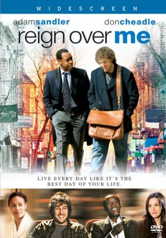 Reign Over Me Sandler Cheadle