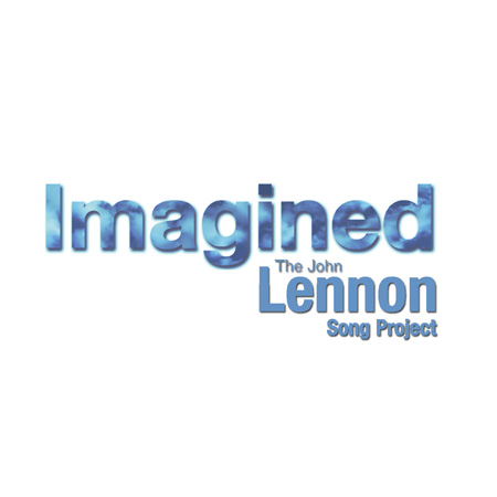 Imagined John Lennon Song Project Imagined John Lennon Song Project