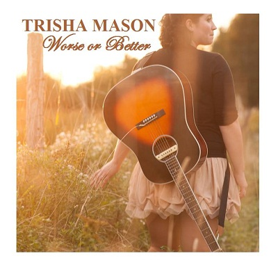 Trisha Mason Worse Or Better Local