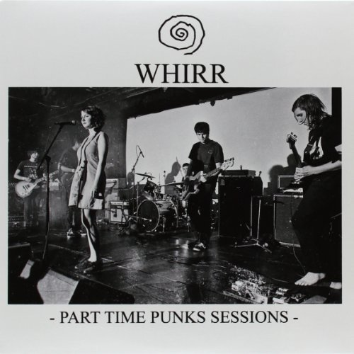 Whirr Part Time Punks Sessions (rsd) 7 Inch Single