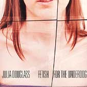 Julia Douglass Fetish For The Underdog