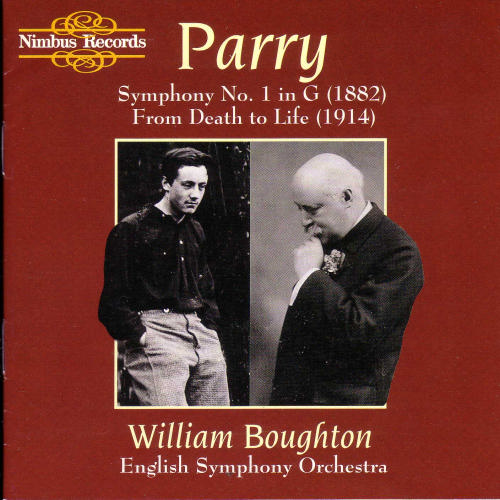 William Boughton English Symphony Orchestra Parry Symphony No. 1 In G (1882) From Death To Boughton William