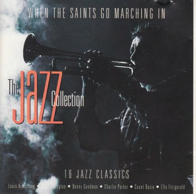Various Artists The Jazz Collection When The Saints Go Marching