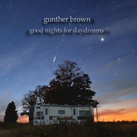 Gunther Brown Good Nights For Daydreams Local