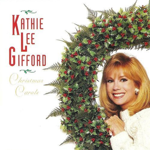 Kathie Lee Gifford Christmas Carols
