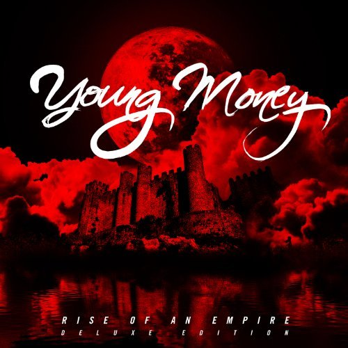 Young Money Rise Of An Empire Clean Version Deluxe Ed.