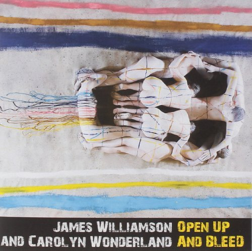 James & Carolyn Wonderland (ft. Stooges Williamson Open Up And Bleed