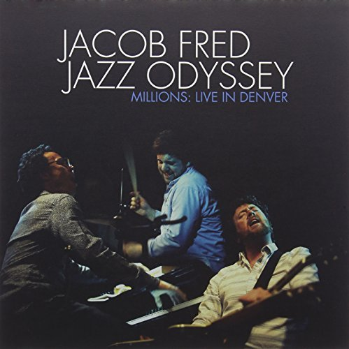 Jacob Jazz Odyssey Fred Millions Live In Denver
