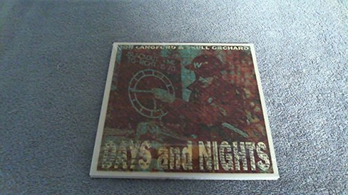 Jon & Skull Orchard Langford Days & Nights 7' 7 Inch Single