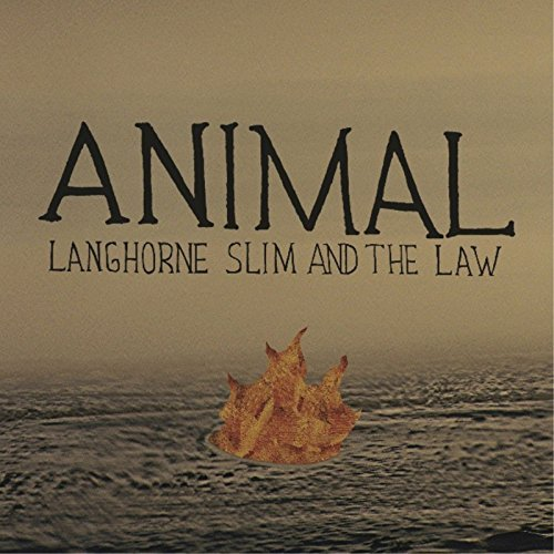Langhorne Slim & The Law Animal 7' 7 Inch Single