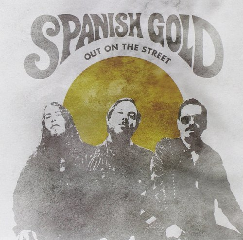 Spanish Gold Out On The Street 7' 7 Inch Single