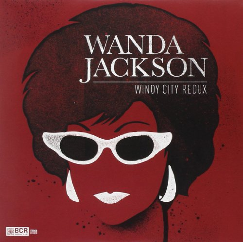 Wanda Jackson Windy City Redux 7 Inch Single