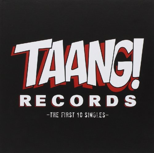 Taang! Records The First 10 S Taang! Records The First 10 S 10 X 7 Inch Incl. CD