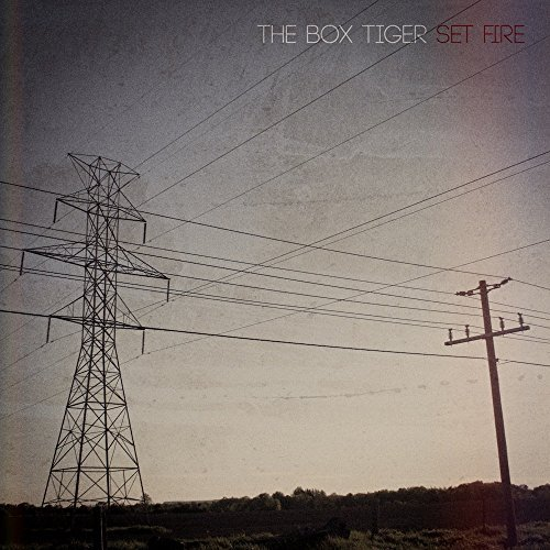 Box Tiger Set Fire Local