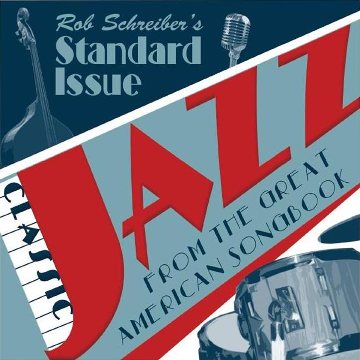 Standard Issue Classic Jazz From The Great American Songbook Local