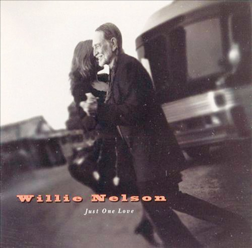 Willie Nelson Just One Love