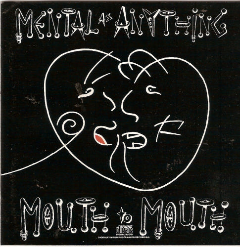 Mental As Anything Mouth To Mouth