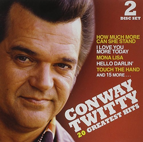 Conway Twitty 20 Greatest Hits