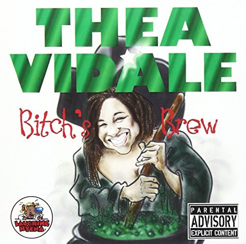 Thea Vidale Bitch's Brew Explicit Version