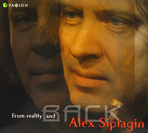 Alex Sipiagin From Reality & Back