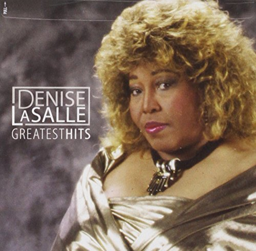 Denise Lasalle Greatest Hits