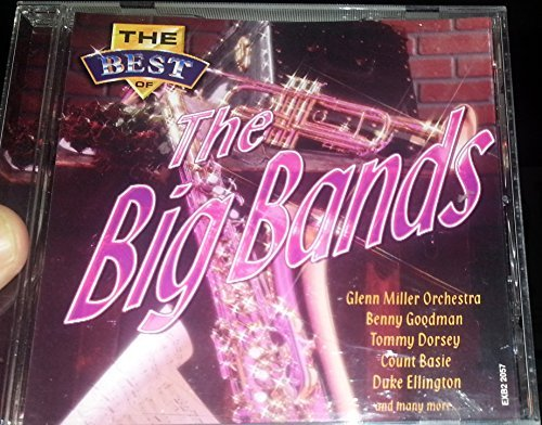 The Best Of The Big Bands The Best Of The Big Bands