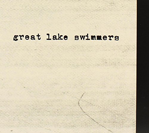 Great Lake Swimmers Great Lake Swimmers
