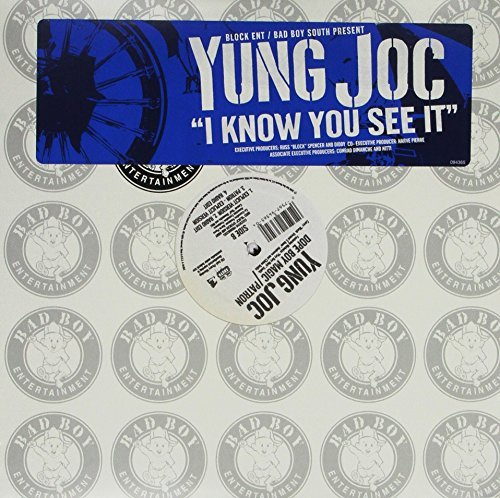 Yung Joc I Know You See It Explicit Version