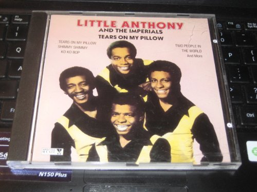 Little Anthony & The Imperials Tears On My Pillow