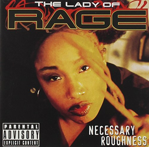 Lady Of Rage Necessary Roughness Explicit Version