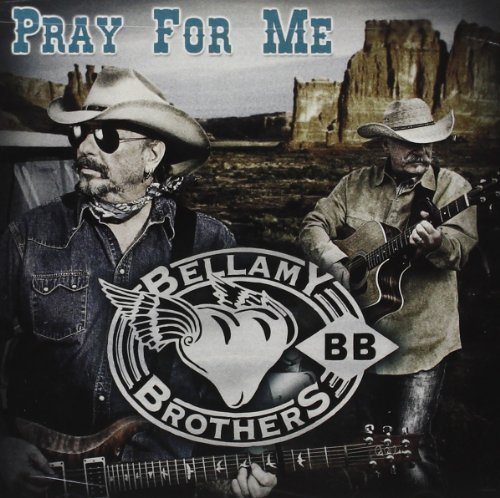 Bellamy Brothers Pray For Me