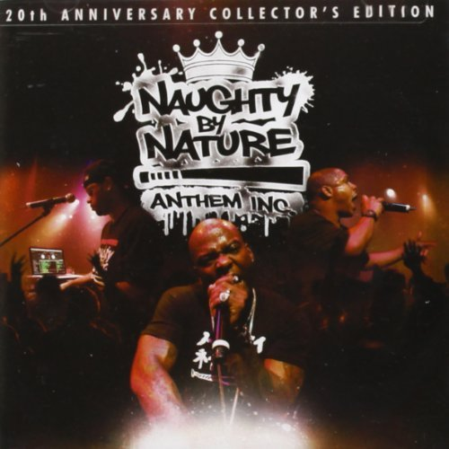 Naughty By Nature Anthem Inc. Clean Version