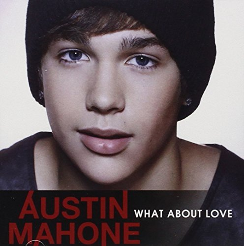 Austin Mahone What About Love Import Can