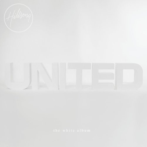 Hillsong United White Album (remix Project)