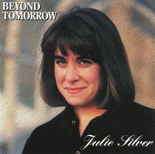 Julie Silver Beyond Tomorrow