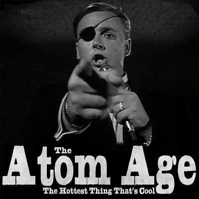 Atom Age Hottest Thing That's Cool